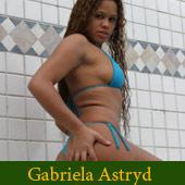 Gabriela Astryd - Brazilian Pornstar