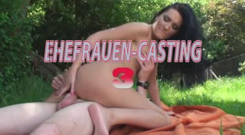 Ehefrauen Casting 3