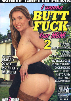 I Wanna Butt Fuck Your Mom! 2